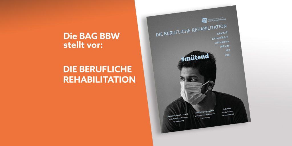 #mütend ist der Titel des Magazins des BAG BBW hier als News für die berufliche Rehabilitation